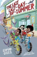 The Last Last-Day-of-Summer by Lamar Giles, illustrated by Dapo Adeola