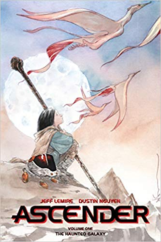 Ascender vol. 1 by Jeff Lemire and Dustin Nguyen