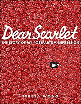Dear Scarlet by Teresa Wong