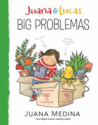 Juana & Lucas: Big Problemas by Juana Medina