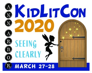 KidLitCon 2020 - Seeing Clearly - Ann Arbor, March 27-28