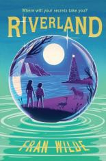 Riverland by Fran Wilde.