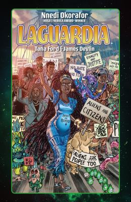 LaGuardia by Nnedia Okorafor, Tana Ford, and James Devlin