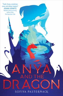 Anya and the Dragon by Sofiya Pasternack