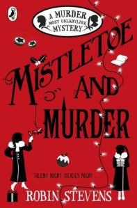 Mistletoe and Murder. Wells and Wong #5 by Robin Stevens UK cover