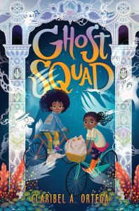 Cover of Ghost Squad by Claribel A. Ortega