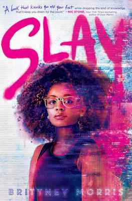 Cover of SLAY by Brittney Morris