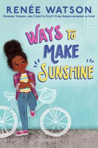 Cover of Ways to Make Sunshine by Renée Watson