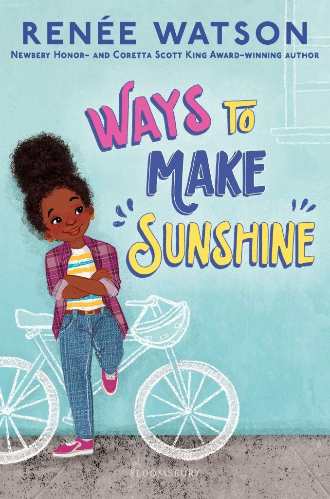 Cover of Ways to Make Sunshine by Renée Watson