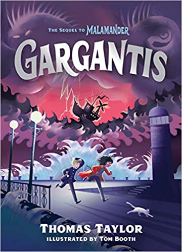 Gargantis by Thomas Taylor. Illustrated by Tom Booth.