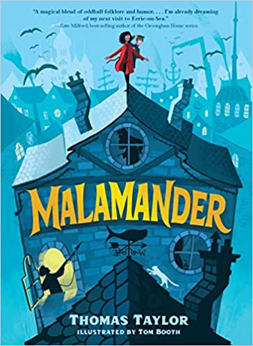Malamander by Thomas Taylor. Illustrated by Tom Booth.