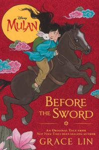 Mulan: Before the Sword by Grace Lin