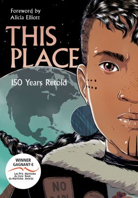 This Place: 150 Years Retold by Alicia Elliott