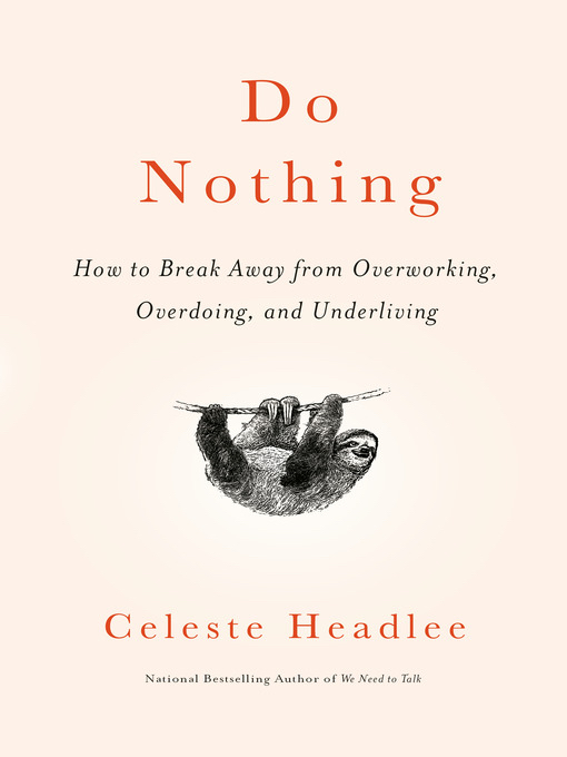 Cover of Do Nothing by Celeste Headlee