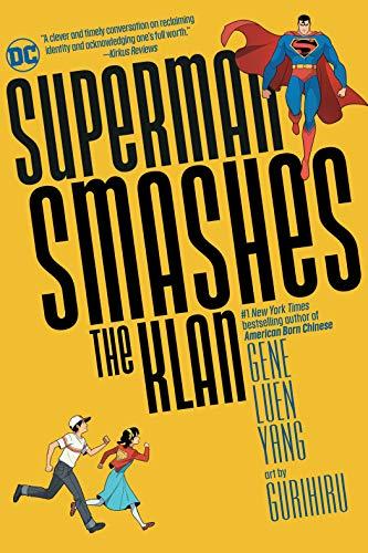 Superman Smashes the Klan by Gene Luen Yang and Gurihiro
