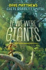 If We Were Giants by Dave Matthews and Clete Barrett Smith
