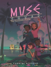 Muse Squad: the Cassandra Curse by Chantel Acevedo