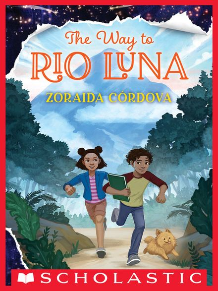 The Way to Rio Luna by Zoraida Cordova
