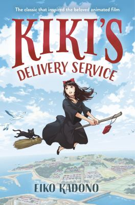 Kiki's Delivery Service by Eiko Kadono. Translated by Emily Balistrieri