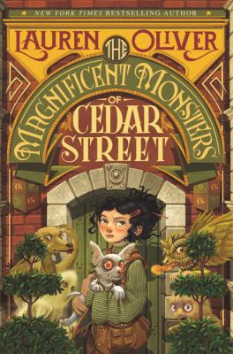 The Magnificent Monsters of Cedar Street by Lauren Oliver. Read by Reba Buhr.