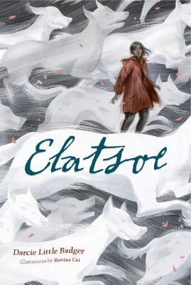 Cover of Elatsoe by Darcie Little Badger, Illustrated by Rovina Cai.