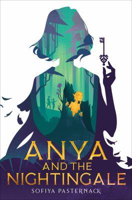 Cover of Anya and the Nightingale by Sofiya Pasternack