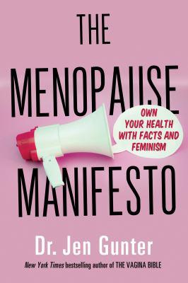 The Menopause Manifesto by Dr. Jen Gunter