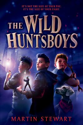 Cover of The Wild Huntsboys by Martin Stewart